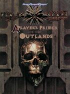 A Players Primer to the Outlands (2e)