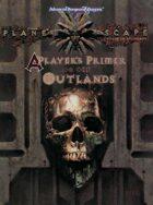 A Players Primer to the Outlands (2e)