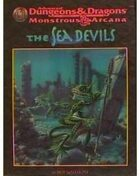 Monstrous Arcana: The Sea Devils (2e)