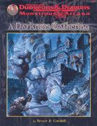 A Darkness Gathering (2e)
