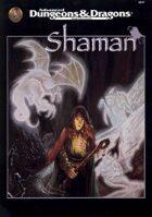 Shaman (2e)