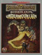 Undermountain I: The Lost Level (2e)