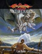 Price of Courage: Age of Mortals Campaign III (3.5)
