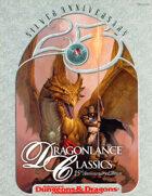 Dragonlance Classics: 15th Anniversary Edition (2e/SAGA)