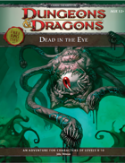 Dead in the Eye (4e)