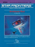 Star Frontiers: (SFKH1) Dramune Run
