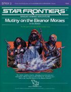 Star Frontiers: (SFKH2) Mutiny on the Eleanor Moraes