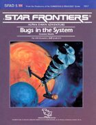 Star Frontiers: (SFAD5) Bugs in the System
