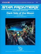 Star Frontiers: (SFAD6) Dark Side of the Moon
