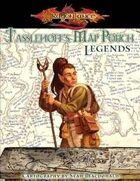 Tasslehoff's Map Pouch: Legends (3.5e)