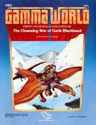 GW3: The Cleansing War of Garik Blackhand