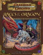 Races of the Dragon (3.5)