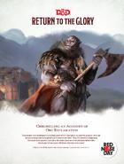 Return to the Glory (5e)