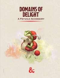 Domains of Delight (5e)