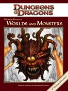 Wizards Presents: Worlds and Monsters (4e)