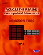 Across the Realms Encyclopedia of Adventure #2: Dungeon Tiles