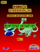 Ogres and Underworlds Monstrous Encounters