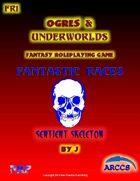Fantastic Races #1 Sentient Skeleton