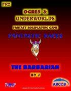 Fantastic Races #2 The Barbarian