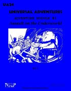 Universal Adventures Adventure Module #1 Assault on the Underworld