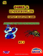 Ogres and Underworlds A1 Assault on the Underworld