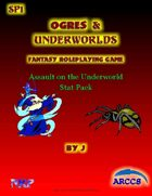 Ogres and Underworlds SP1 Assault on the Underworld Stat Pack