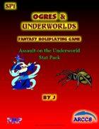 Ogres and Underworlds SP1 Assault on the Underworld Stat Pack