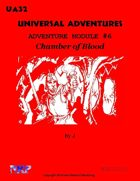 Universal Adventures Adventure Module #6 Chamber of Blood