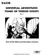 Universal Adventures Tombs of Terror Events
