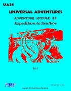 Universal Adventures Adventure Module #8 Expedition to Erathor