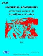 Universal Adventures Adventure Module #8 Expedition to Erathor