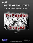 Universal Adventures Adventure Module FG1 The Forgotten Graveyard
