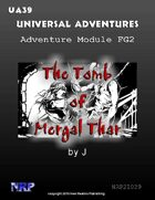 Universal Adventures Adventure Module FG2 The Tomb of Mergal Thar