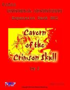 Universal Adventures Expansion Pack Cavern of the Crimson Skull