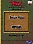 Into the Wilds: A Wilderness Adventures Companion