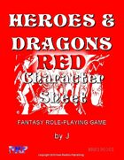 Heroes & Dragons Red Character Sheet