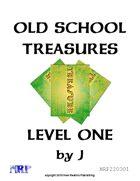 Old School Treasures, Level One