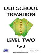Old School Treasures, Level Two