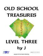 Old School Treasures, Level Three