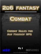 2d6 Fantasy: Combat