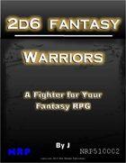 2d6 Fantasy: Warriors