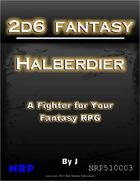 2d6 Fantasy: Halberdier