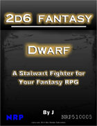 2d6 Fantasy: Dwarf