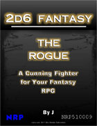 2d6 Fantasy: The Rogue