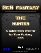 2d6 Fantasy: The Hunter