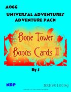 Universal Adventures AO6G Bone Tower Bonus Cards