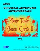 Universal Adventures AO6G Bone Tower Bonus Cards