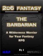 2d6 Fantasy: The Barbarian