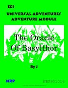 Universal Adventures Adventure Module EG1 The Oracle of Basylthor
