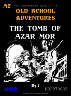 A2 The Tomb of Azar Mor